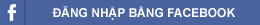 Đăng nhập bằng tài khoản Facebook